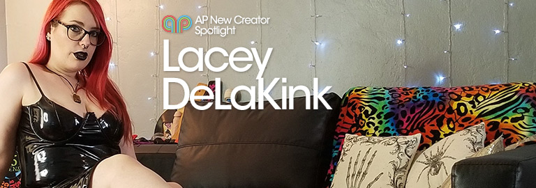 AP New Creator Spotlight : Lacey DeLaKink